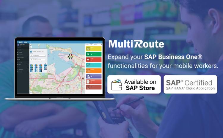 MultiRoute Automatización en la Fuerza de Ventas de MultiSystems Ahora Disponible en SAP® Store